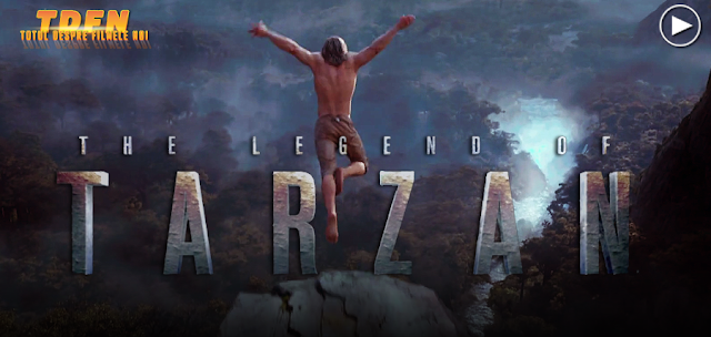 Primul Trailer Şi Poster The Legend Of Tarzan