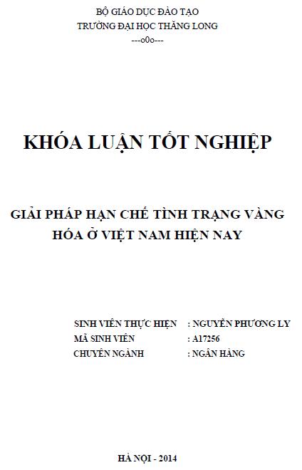 Giải pháp hạn chế tình trạng vàng hóa ở Việt Nam hiện nay