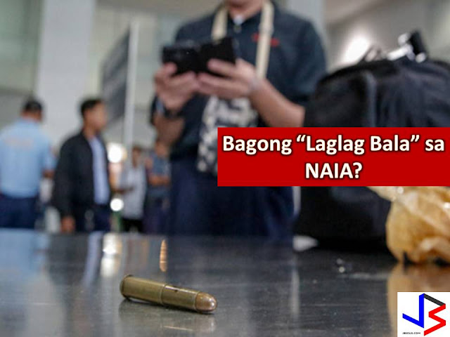 After a year of hibernating, is 'Laglag Bala' thriving a new in Ninoy Aquino International Airport?  This is a question of many after a netizen post in his Facebook account regarding the alleged new victim of Laglag Bala in NAIA.  In a Facebook post of Jo Vidal, he said the latest victim was a Korean student who departs the country through Terminal 3 around 3 or 4 am.