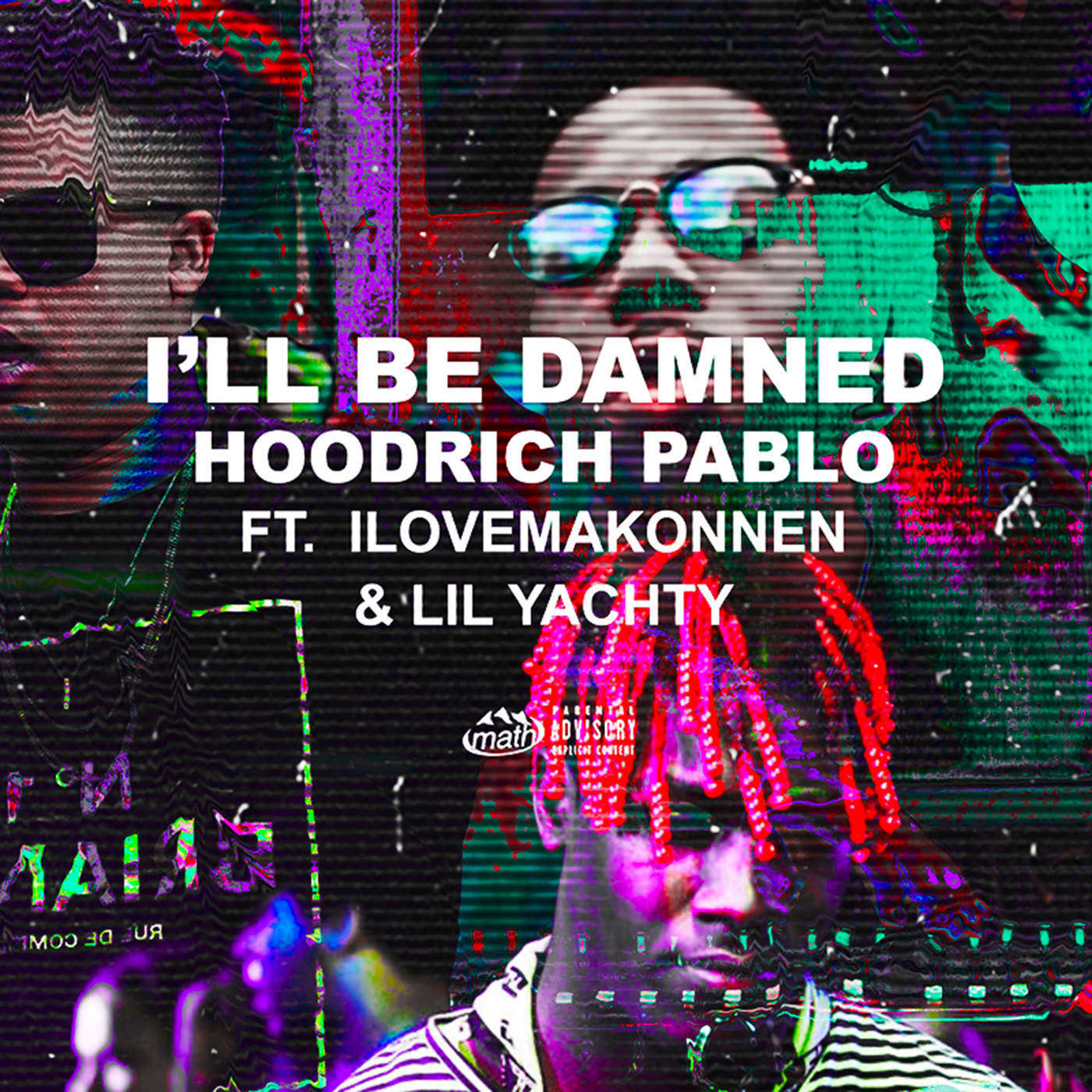 HoodRich Pablo - I'll Be Damned (feat. Lil Yachty & ILoveMakonnen) - Single Cover