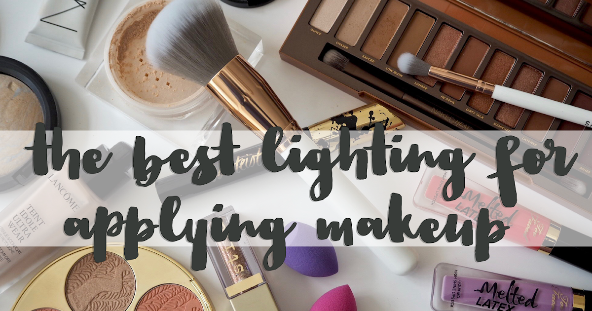 The best lighting for applying makeup ad flutter and for Best bulbs for makeup application