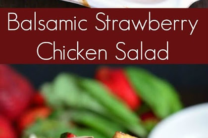 Balsamic Strawberry Chicken Salad Recipe #balsamic #strawberry #salad #chicken #chickenrecipes