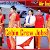 AIR INDIA RECRUITMENT 2019 FOR CABIN CREW MALE & FEMALE POSTS