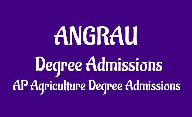 angrau agricultural degree admissions 2019,acharya ng ranga bsc,btech,bhsc admission 2019,online application form,results,hall tickets,counselling dates,last date,ug agriculture admissions 2019