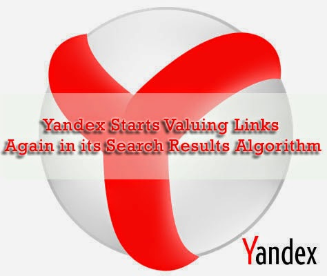 Yandex Starts Valuing Links Again in its Search Results Algorithm : eAskme
