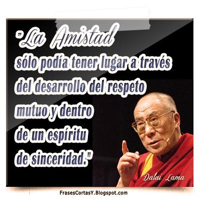 Frases Cortas Y Frase Dalai Lama La Amistad