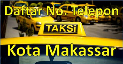 Daftar Nomor Kontak Telepon Taksi Kota Makassar Ujung Pandang