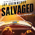 Cover Reveal: SALVAGED by Jay Crownover