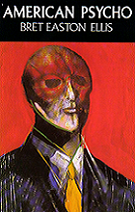 American Psycho by Brett Easton Ellis book cover