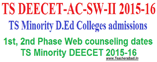 1st 2nd Phase,Web counselling dates,TS Minority D.Ed Colleges admissions