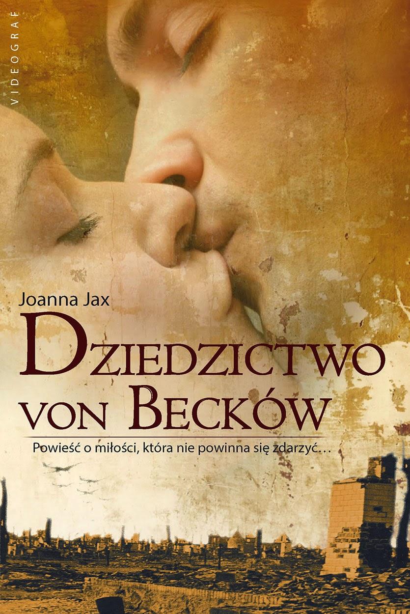 """""""Dziedzictwo von Becków"""" – Joanna Jax"""