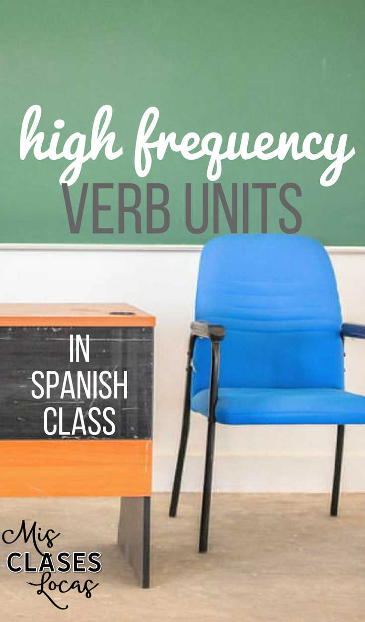 High Frequency Verb Units in Spanish class - Super 7 & Sweet 16