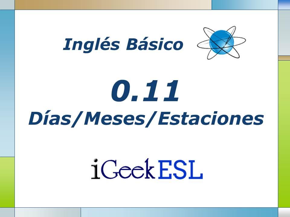 0 11 Dias De La Semana Meses Y Estaciones Del Ano En Ingles Igeek