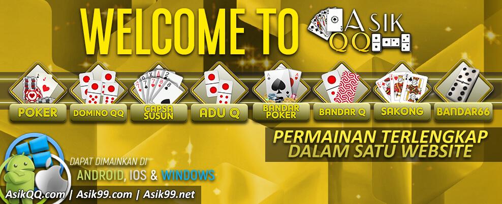 AsikQQ Situs Bandar Poker DominoQQ Terbaik