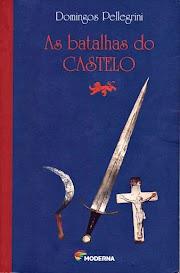 [Resenha] As Batalhas do Castelo - Domingos Pellegrini