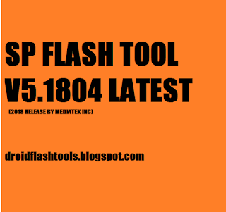 sp flash tool v5.1804 latest