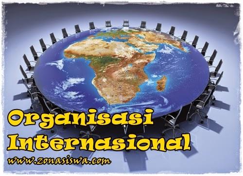 Organisasi Internasionl | www.zonasiswa.com