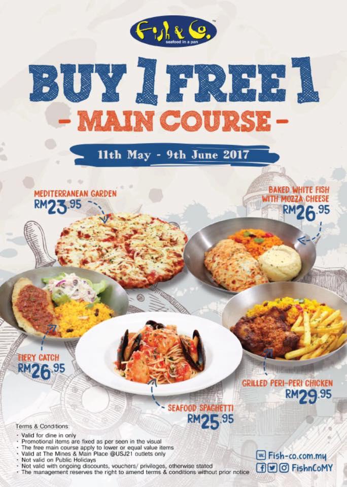 Fish & Co. Malaysia Main Course Buy 1 Free 1 Promo