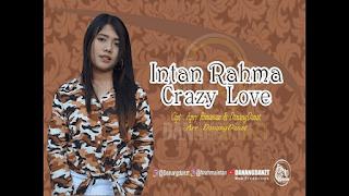 Lirik Lagu Crazy Love (Dan Artinya) - Intan Rahma
