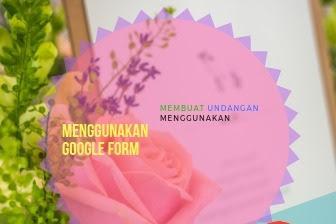 Membuat undangan menggunakan google form