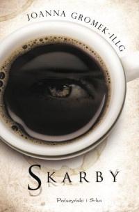 """SKARBY"" Joanna Gromek-Illg"