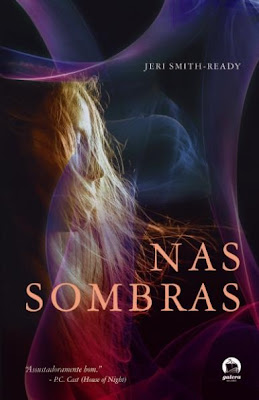 Resenha: Nas Sombras, de Jeri Smith-Ready. 12