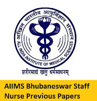 AIIMS Bhubaneswar Staff Nurse Previous Papers