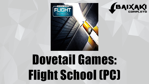 Dovetail Games: Flight School PC