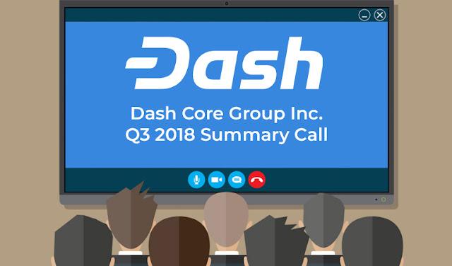 Thấy gì trong báo cáo quý 3/2018 của Dash Core?