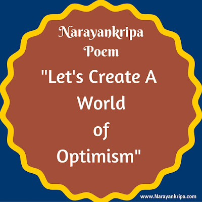 Image for Poem: Let's Create A World of Optimism