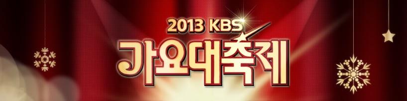[Show] 131227 KBS Gayo Daejun 2013