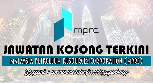 Jawatan Kosong Terkini 2016 di Malaysia Petroleum Resources Corporation (MPRC)