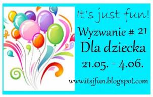 https://itsjfun.blogspot.com/2016/05/wyzwanie-21-dla-dziecka.html