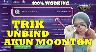 Cara Unbind Akun Moonton Mobile Legends 100% Working