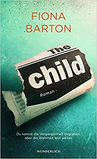 Neuerscheinungen im Dezember 2017 #3 - The Child: Du kannst die Vergangenheit begraben, aber die Wahrheit lebt weiter von Fiona Barton
