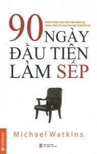 90 Ngày Đầu Tiên Làm Sếp