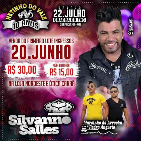 Show do Ano! Silvano Sales na Quadra do Fac em Chapadinha. Garanta logo seu ingresso!