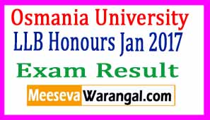 Osmania University LLB Honours Jan 2017 Exam Results