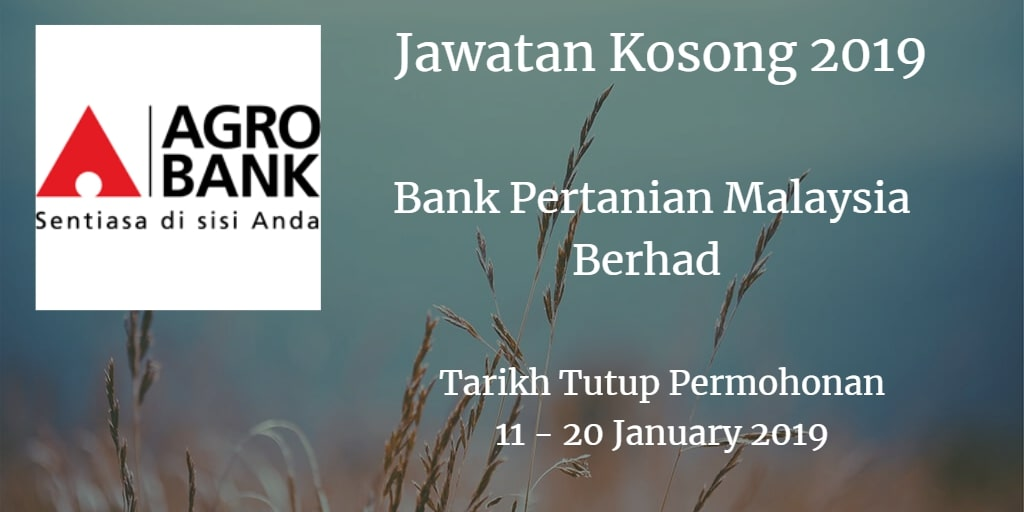 Jawatan Kosong Agrobank 11 - 20 January  2019