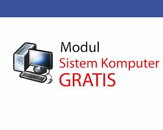 Modul Sistem Komputer Materi Lengkap Terbaru