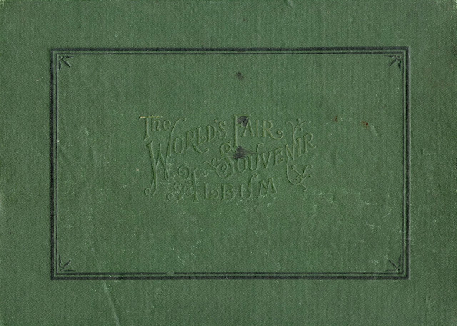 A green bookcover from the World's Fair (uncertain of the year, but probably 1900-ish).