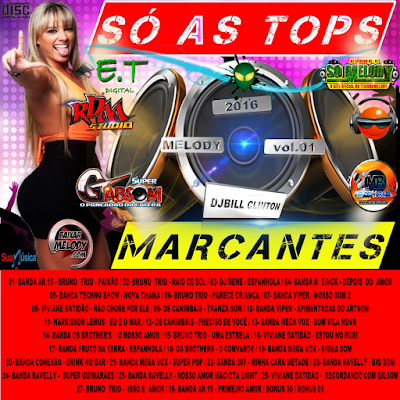 CD SÓ AS TOPS MARCANTES VOL.01 DJ BILL CLINTON / 18/03/2016