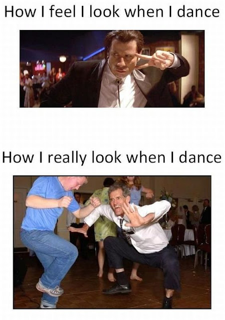 Funny How I look when I dance joke picture