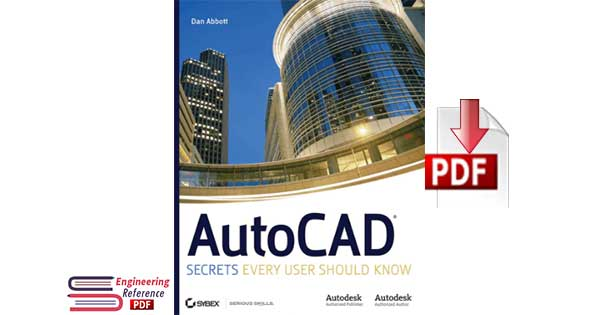 AutoCAD Secrets Every User Should Know 1st Edition by Dan Abbott