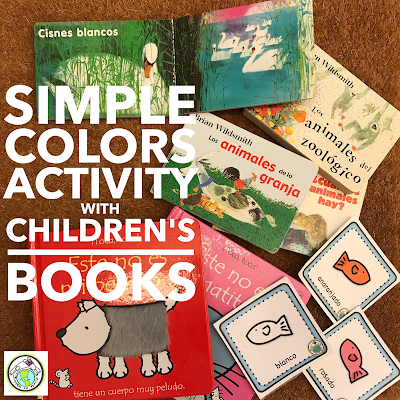 Low Prep Colors Activity with Children's Books for Spanish French Class for Kids
