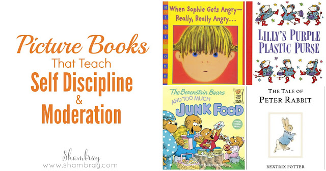 Picture books that teach self discipline and moderation