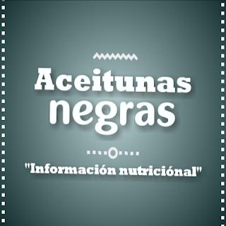 aceitunas negras informacion nutricional propiedades