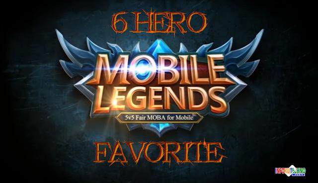6 Hero Mobile Legends yang wajib kamu Punya