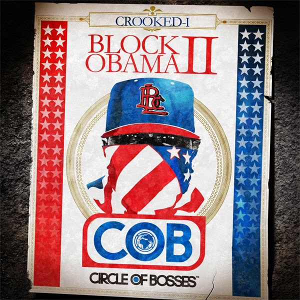 Crooked I - Block Obama II - EP Cover