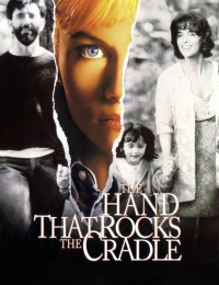 The Hand That Rocks the Cradle | Bmovies